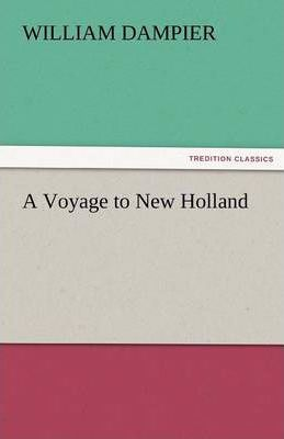 A Voyage to New Holland Cover Image