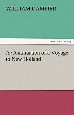 A Continuation of a Voyage to New Holland Cover Image