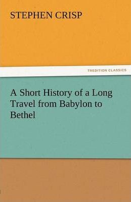 A Short History of a Long Travel from Babylon to Bethel Cover Image