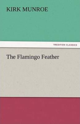 The Flamingo Feather Cover Image
