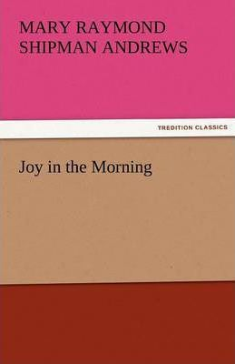 Joy in the Morning Cover Image