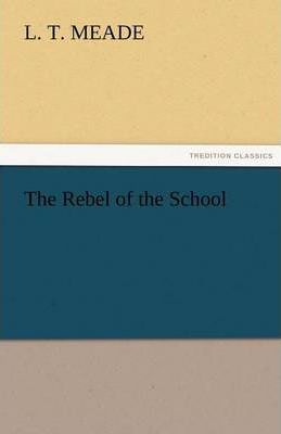 The Rebel of the School Cover Image