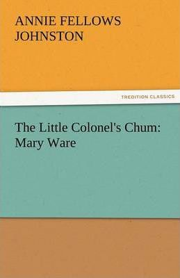 The Little Colonel's Chum Cover Image