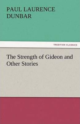 The Strength of Gideon and Other Stories Cover Image