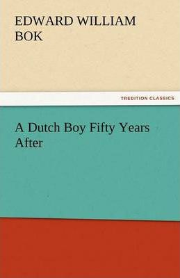 A Dutch Boy Fifty Years After Cover Image
