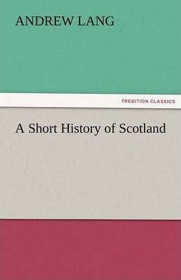 A Short History of Scotland Cover Image
