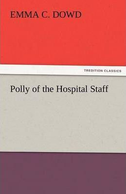 Polly of the Hospital Staff Cover Image