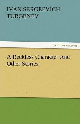A Reckless Character and Other Stories Cover Image
