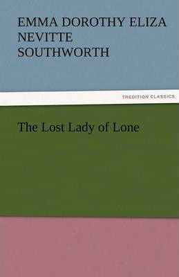 The Lost Lady of Lone Cover Image