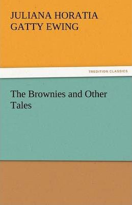 The Brownies and Other Tales Cover Image
