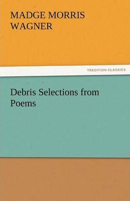 Debris Selections from Poems Cover Image
