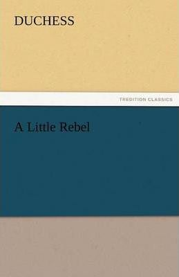 A Little Rebel Cover Image