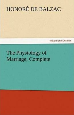 The Physiology of Marriage, Complete Cover Image