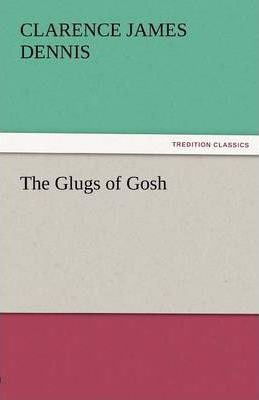 The Glugs of Gosh Cover Image