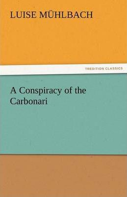 A Conspiracy of the Carbonari Cover Image