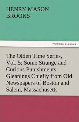 The Olden Time Series, Vol. 5 Cover Image