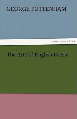 The Arte of English Poesie Cover Image