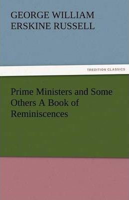 Prime Ministers and Some Others a Book of Reminiscences Cover Image