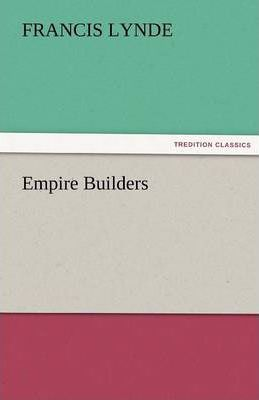 Empire Builders Cover Image
