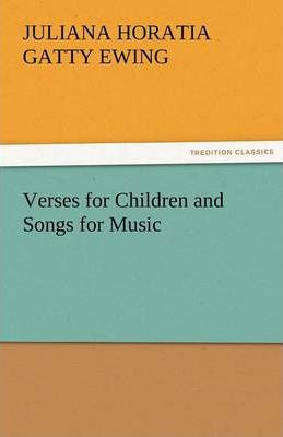 Verses for Children and Songs for Music Cover Image