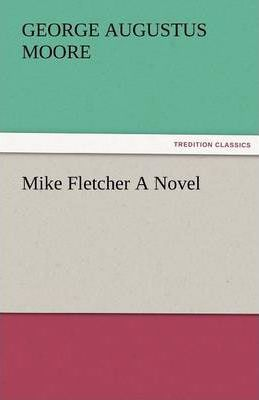 Mike Fletcher a Novel Cover Image