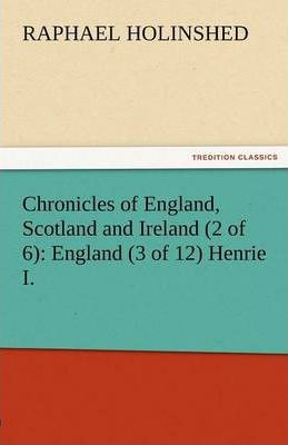 Chronicles of England, Scotland and Ireland (2 of 6) Cover Image