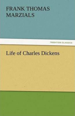 Life of Charles Dickens Cover Image