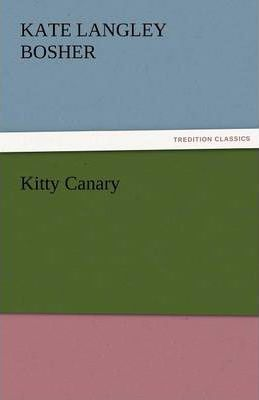 Kitty Canary Cover Image
