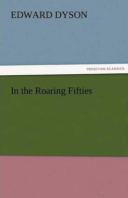In the Roaring Fifties Cover Image