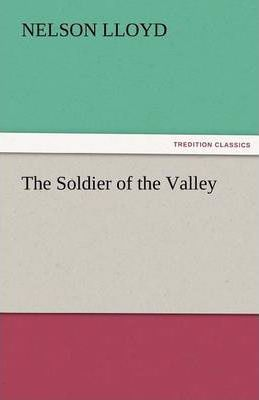 The Soldier of the Valley Cover Image