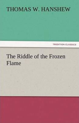 The Riddle of the Frozen Flame Cover Image