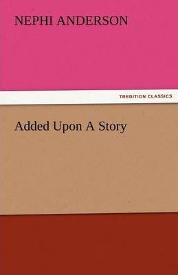 Added Upon a Story Cover Image