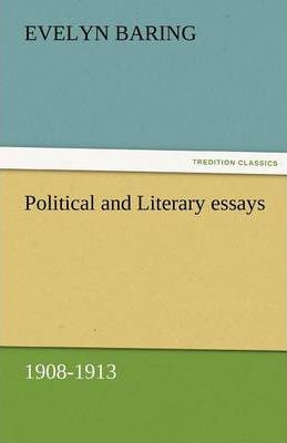Political and Literary essays, 1908-1913 Cover Image