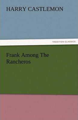 Frank Among the Rancheros Cover Image