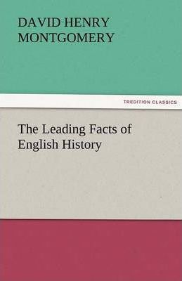 The Leading Facts of English History Cover Image