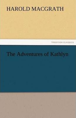 The Adventures of Kathlyn Cover Image