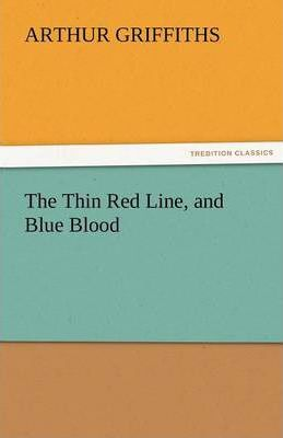 The Thin Red Line, and Blue Blood Cover Image