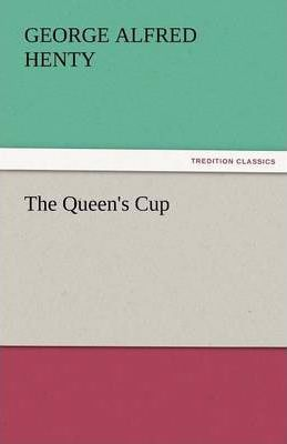 The Queen's Cup Cover Image
