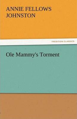 OLE Mammy's Torment Cover Image