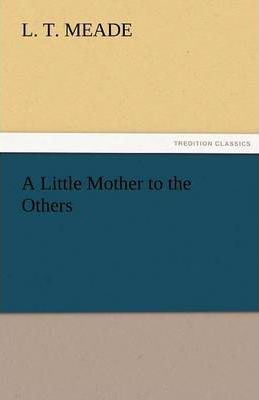 A Little Mother to the Others Cover Image