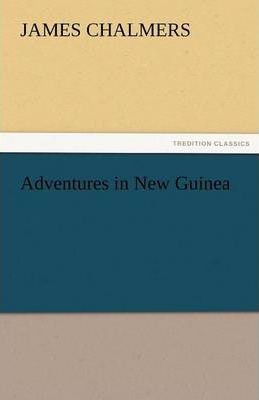 Adventures in New Guinea Cover Image