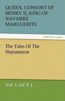 The Tales of the Heptameron, Vol. I. (of V.) Cover Image