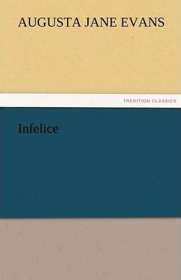 Infelice Cover Image