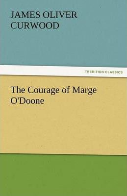 The Courage of Marge O'Doone Cover Image