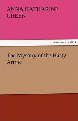 The Mystery of the Hasty Arrow Cover Image