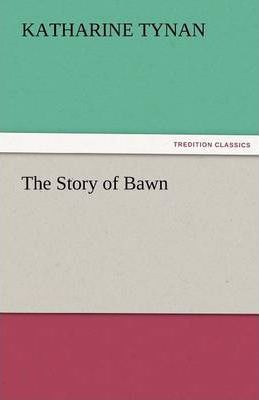The Story of Bawn Cover Image