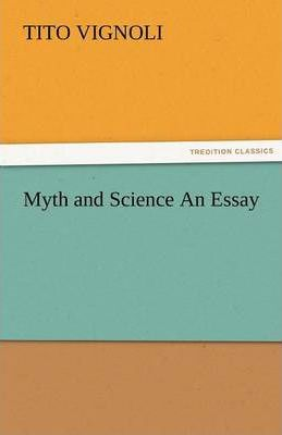 Myth and Science an Essay Cover Image