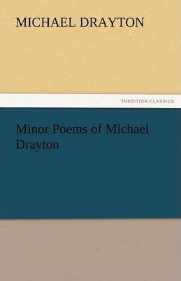 Minor Poems of Michael Drayton Cover Image