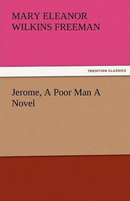 Jerome, a Poor Man a Novel Cover Image