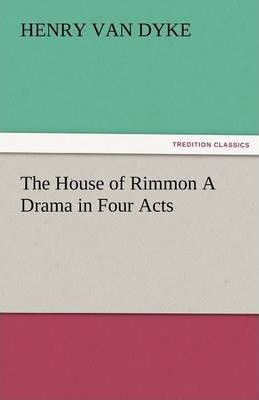 The House of Rimmon a Drama in Four Acts Cover Image